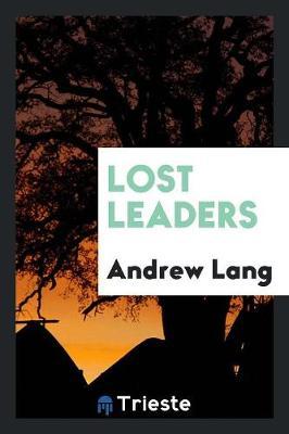 Lost Leaders (Paperback)