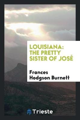Louisiana: The Pretty Sister of Jos (Paperback)