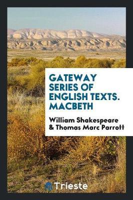 Gateway Series of English Texts. Macbeth (Paperback)
