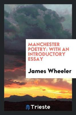 Manchester Poetry: With an Introductory Essay (Paperback)