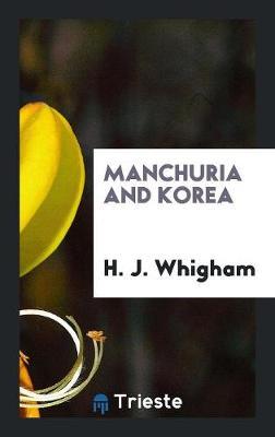 Manchuria and Korea (Paperback)