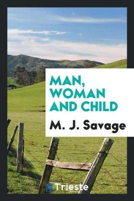Man, Woman and Child (Paperback)