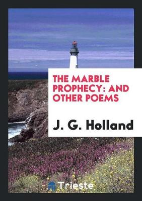 The Marble Prophecy: And Other Poems (Paperback)
