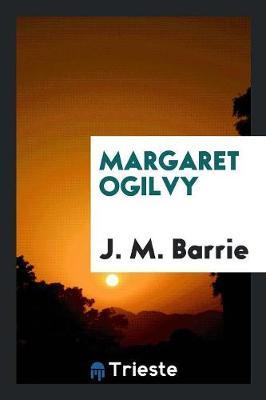 Margaret Ogilvy (Paperback)