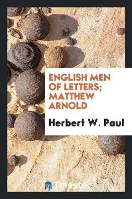 English Men of Letters; Matthew Arnold (Paperback)