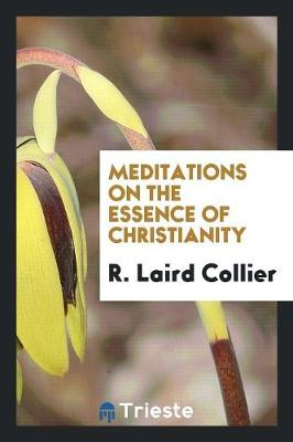 Meditations on the Essence of Christianity (Paperback)