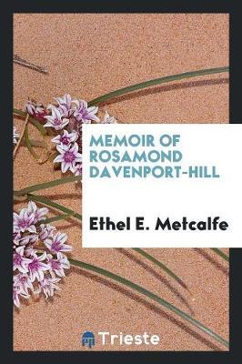 Memoir of Rosamond Davenport-Hill (Paperback)