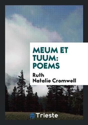 Meum Et Tuum: Poems (Paperback)