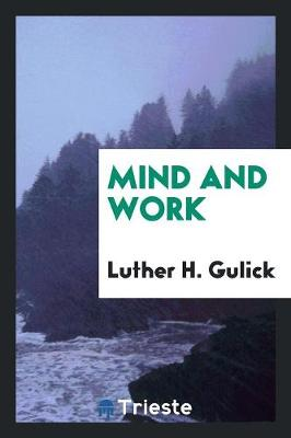 Mind and Work (Paperback)