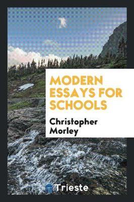 Modern Essays for Schools (Paperback)