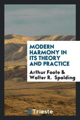 Modern Harmony in Its Theory and Practice (Paperback)