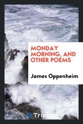 Monday Morning, and Other Poems (Paperback)