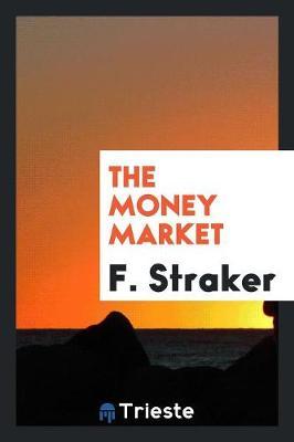 The Money Market (Paperback)