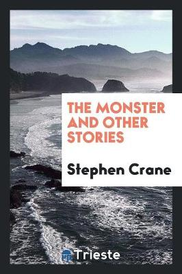 The Monster and Other Stories (Paperback)