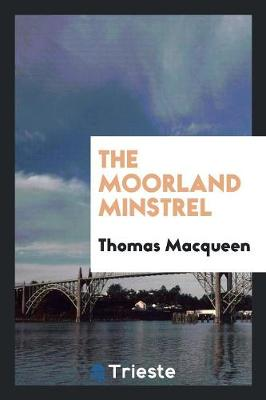 The Moorland Minstrel (Paperback)