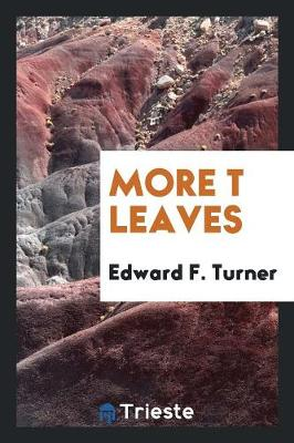 More T Leaves (Paperback)