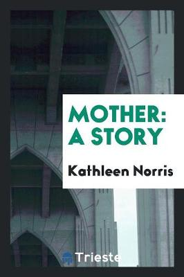 Mother: A Story (Paperback)