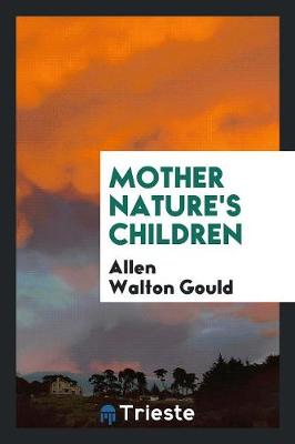 Mother Nature's Children (Paperback)