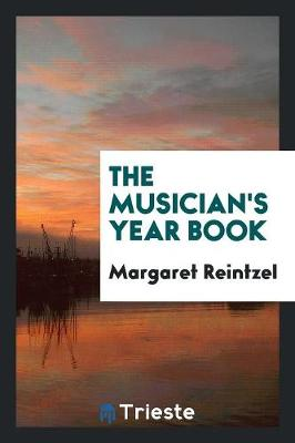 The Musician's Year Book (Paperback)