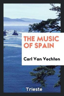 The Music of Spain (Paperback)