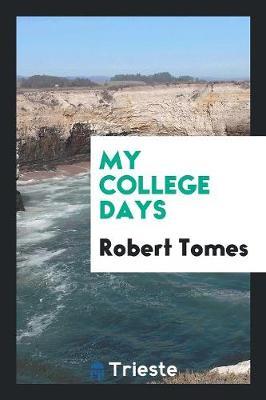 My College Days (Paperback)