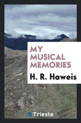 My Musical Memories (Paperback)