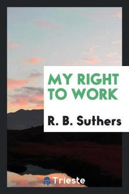 My Right to Work (Paperback)