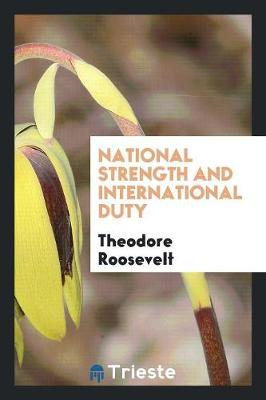 National Strength and International Duty (Paperback)