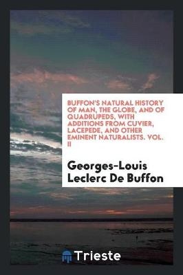 Natural History of Man, the Globe, and of Quadrupeds, with Additions from Cuvi (Paperback)