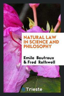 Natural Law in Science and Philosophy (Paperback)