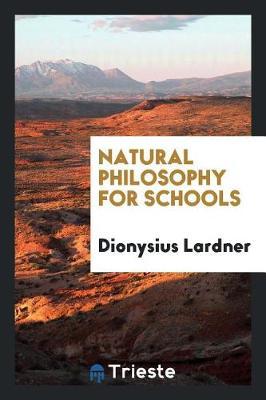 Natural Philosophy for Schools (Paperback)