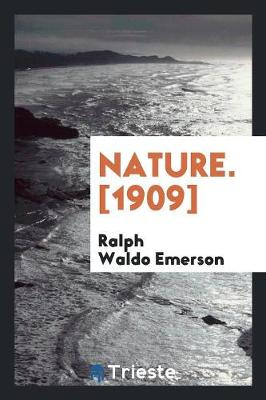 Nature. [1909] (Paperback)