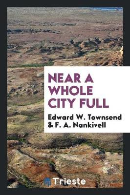 Near a Whole City Full (Paperback)