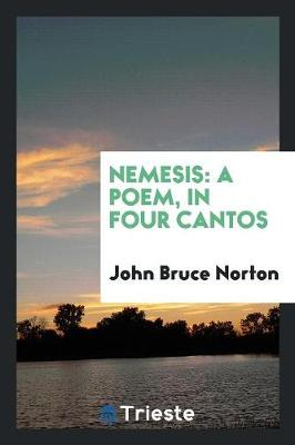Nemesis: A Poem, in Four Cantos (Paperback)