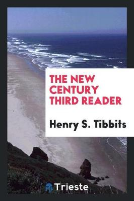 The New Century Third Reader (Paperback)