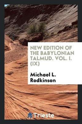 New Edition of the Babylonian Talmud. Vol. I. (IX) (Paperback)