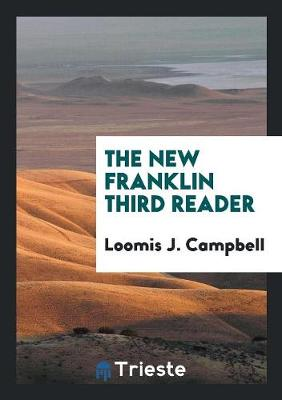 The New Franklin Third Reader (Paperback)
