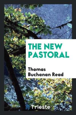 The New Pastoral (Paperback)