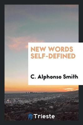 New Words Self-Defined (Paperback)