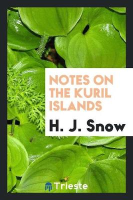 Notes on the Kuril Islands (Paperback)