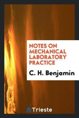 Notes on Mechanical Laboratory Practice (Paperback)