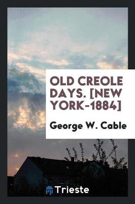 Old Creole Days (Paperback)