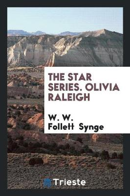 The Star Series. Olivia Raleigh (Paperback)