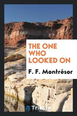 The One Who Looked on (Paperback)