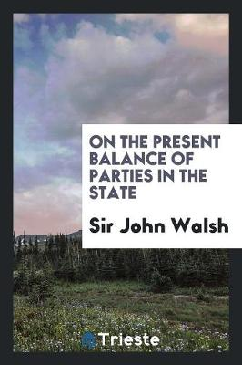 On the Present Balance of Parties in the State (Paperback)