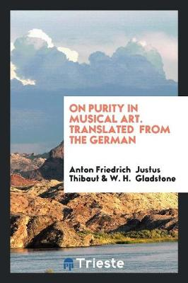 On Purity in Musical Art. Translated from the German (Paperback)