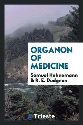 Organon of Medicine (Paperback)