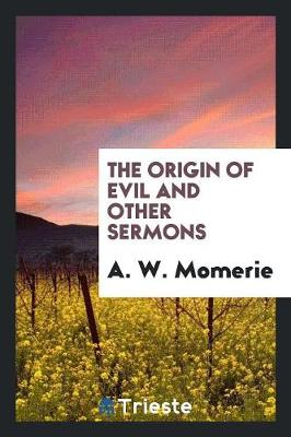 The Origin of Evil and Other Sermons (Paperback)