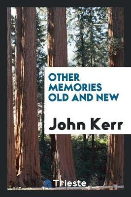 Other Memories Old and New (Paperback)