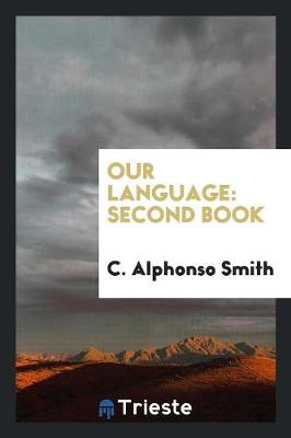 Our Language: Second Book (Paperback)